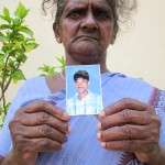 """My son has been missing since 31st of January 2007"" ~ Bernabet Sandya Sebasthiyaar from Mannar"