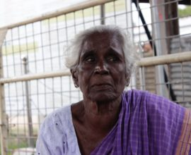 Sellamma & her struggle to reclaim her house and land in Puthukudiyiruppu